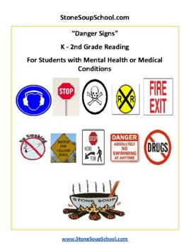 K - 2 Danger Signs- Life Skills- Students w/ Mental Health or Medical Conditions