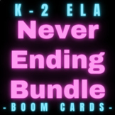 K-2 ELA Boom Cards Never Ending Bundle