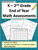 K - 2 End of Year Math Assessment Bundle