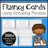 K-2 Fluency Cards with Scooping Phrases