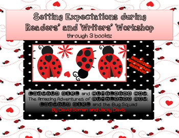 Back to School K-2 Readers' and Writers' Workshop: Ladybug Girl Series