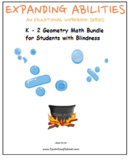 Braille, K- 2 Grade, Bundle CCS: Geometry for Students w/