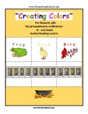 Braille: Guided Reading, Level A, Creating Colors for V I