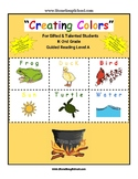 "K-2 Guided Reading Level A ""Creating Colors"" for Gifted and Talented Students"