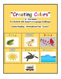 """Guided Reading Level A """"Creating Colors"""" Speech /Language"""