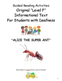 ASL K- 2, Guided Reading, Level F, Alice the Super Ant for