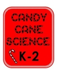 K-2 Holiday Winter Christmas Candy Cane Experiment using the Scientific Method