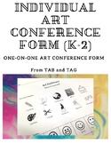 K-2 Individual Art Conference - TAB Classroom