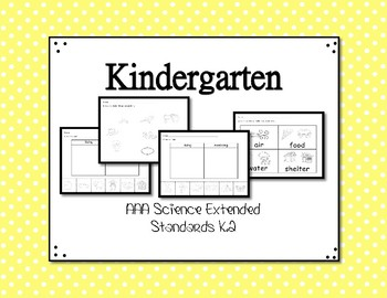 K.2 Kindergarten Science Extended Standards Alabama Alternate Assessment