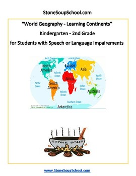K - 2 Geography - Learning the Continents for Students w/ Speech or Language
