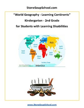 K - 2 Geography- Learning the Continents for Students with Learning Disabilities