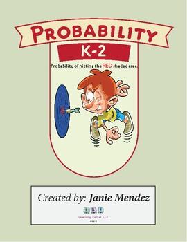 K-2 Level: Probability- a Chance, a Guess, a Prediction
