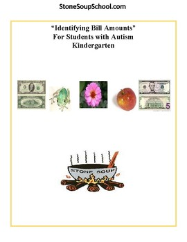 K - 2 Math -  Autism -  Identify Bill Amounts