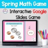K-2  Math Google Slides Game Spring Themed