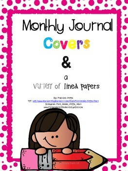 K-2 Monthly Journal Covers, Editing Guide and a Variety of Lined Papers