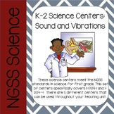 K-2 NGSS Science Centers: Sound and Vibrations