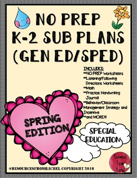 NO PREP Sub Plans (K-2 Gen ed/SPED) 2nd Edition