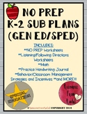 NO PREP Sub Plans (K-2 Gen ed/SPED)