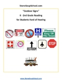 K-2 Outdoor Signs - for Students Hard of Hearing