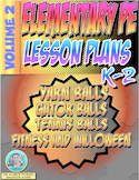 K-2 Physical Education Lesson Plan Volume 2