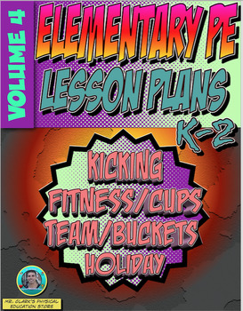 K-2 Physical Education Lesson Plan Volume 4