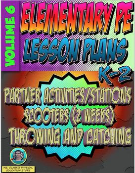 K-2 Physical Education Lesson Plan Volume 6