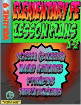 K-2 Physical Education Lesson Plan Volume 9