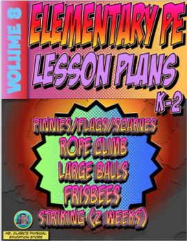 K-2 Physical Education Lesson Plan Volume 8