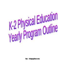 K-2 Physical Education Yearly Program