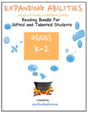 Grade K- 2, Reading Bundle for Gifted and Talented Students