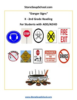 K - 2 Reading: Danger Signs - Life Skills -  Students with ADD/ADHD - Visual Aid