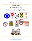 K-2 Reading: Danger Signs - Life Skills -  Students with Learning Disabilities