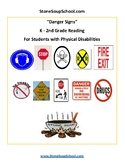 K-2 Danger Signs - Life Skills -  Students with Physical Disabilities
