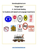 K-2 Danger Signs - Life Skills - Students with Speech and Language Impairments