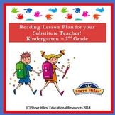 K-2 Reading Lesson Sub Plan