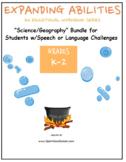 "K-2, ""Science/Geography Bundle"", Speech/Language Challenges"