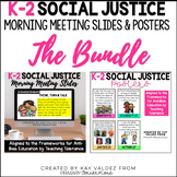K-2 Social & Racial Justice Morning Meeting Slides & Stand