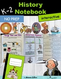 K-2 Social Studies: History Unit for Interactive Notebooks