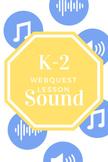 K-2: Sound Waves WebQuest