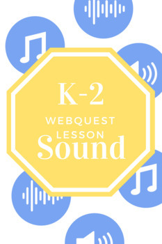 K-2: Sound Waves WebQuest
