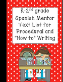 K-2 Spanish Language Procedural and How to Writing Mentor Text List