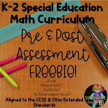 K-2 Special Education Math Curriculum Pre&Post Assessment FREEBIE!