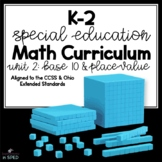K-2 Special Education Math Curriculum Unit 2: Base 10