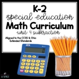 K-2 Special Education Math Curriculum: Unit 4: Subtraction