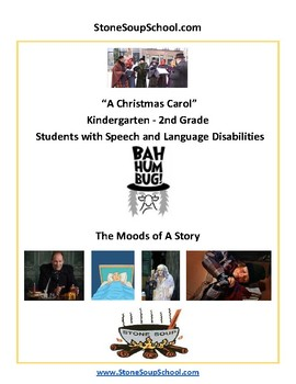 """K - 2 Speech and Language -""""A Christmas Carol"""" Moods of the Story - Reading"""