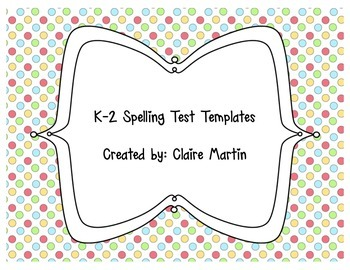 K-2 Spelling Test Templates