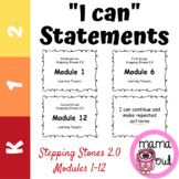 "K-2 Stepping Stones 2.0 ""I Can"" Learning Targets"