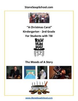 "K - 2 TBI Traumatic Brain Injury ""A Christmas Carol"" Moods of the Story- Reading"