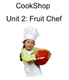 K-2 Unit 2 Fruit Chef Notebook Lesson