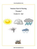 K-2 Weather for Students Hard of Hearing
